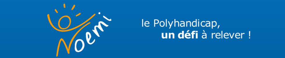 Noemi : le Polyhandicap, un défi à relever !